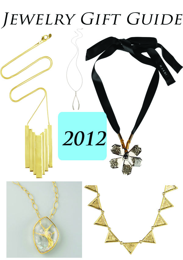 Jewelry Gift Guide 2012 - Best Necklaces